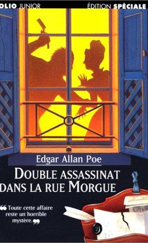 Double assassinat dans la rue Morgue. Edgar Allan Poe.